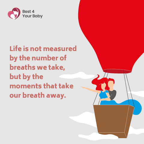 Life is not measured by the number of breaths we take, but by the moments that take our breath away 10 The Best Motivational Quotes