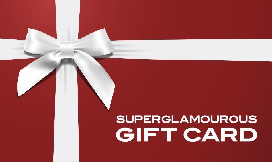 GIFT CARD Gift Card Superglamourous