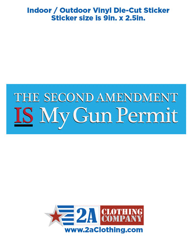2nd Amendment, Is My Gun Permit - Sticker / Decal
