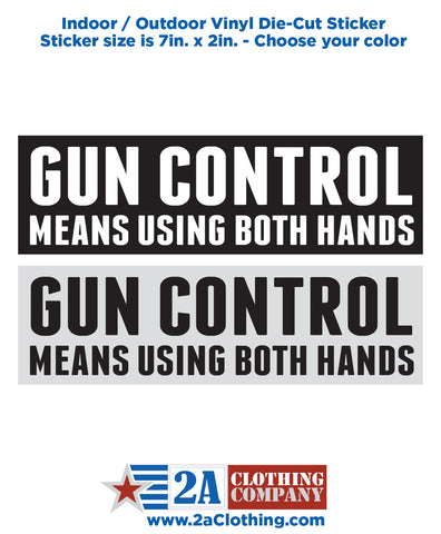 Gun Control Means Two Hands
