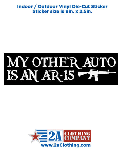 My other auto is an AR-15 - Sticker / Decal