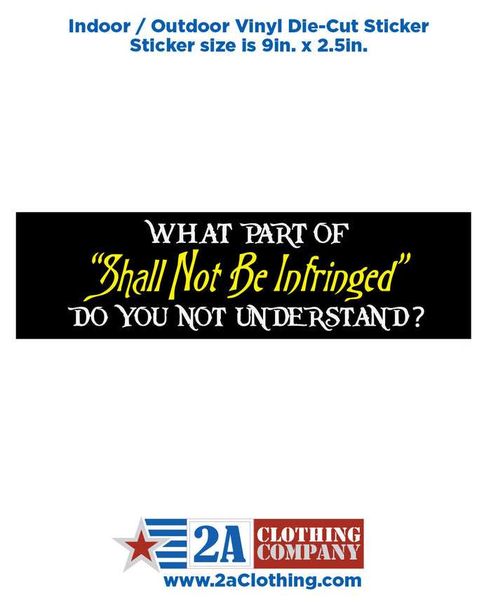 Shall Not Be Infringed - Sticker / Decal