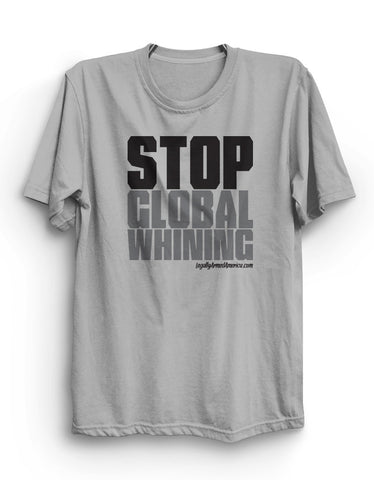 Stop Global Whining