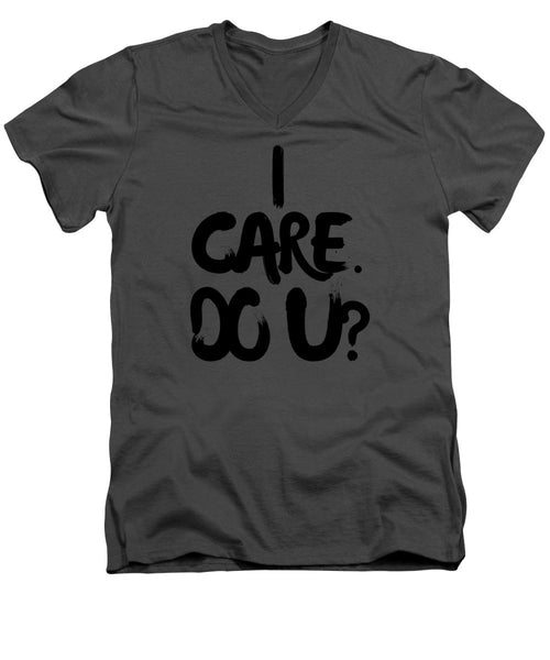 I Care. Do U? - Adult V-Neck T-Shirt