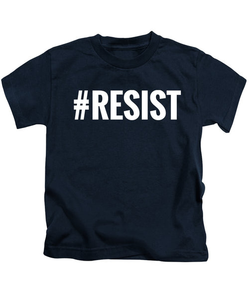 Resist - Kids T-Shirt