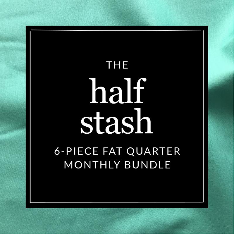 The Half Stash - 6-piece fat quarter monthly subscription - Fridays Off Fabric Shop