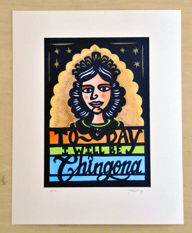 La Chingona, original art by Yreina Flores Ortiz