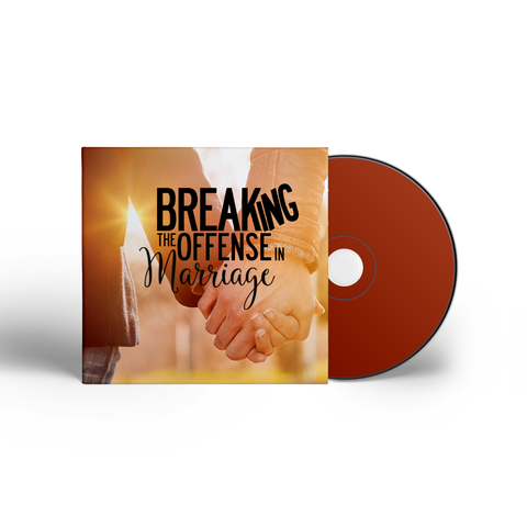 Breaking The Offense In Marriage