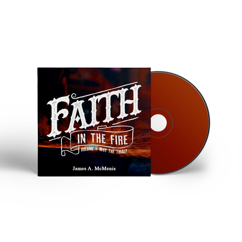 Faith In The Fire Volume 1