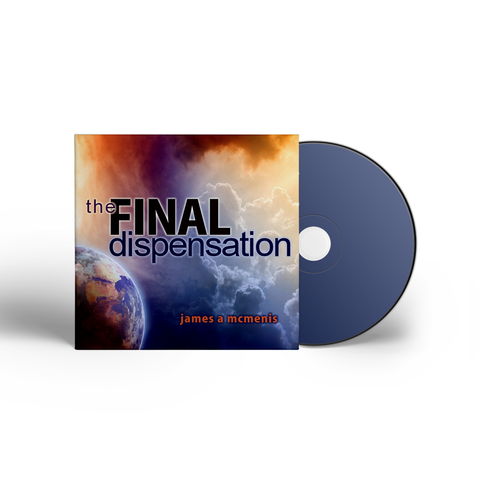 The Final Dispensation