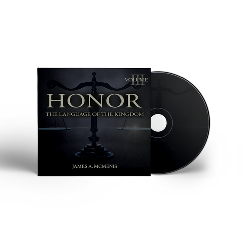 Honor: The Language Of The Kingdom- Volume Three