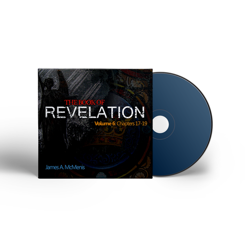 The Book of Revelation - Volume 6