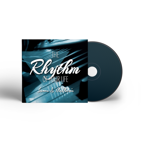 The Rhythm of Your Life