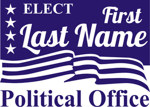 18x24 Political Sign Design 1