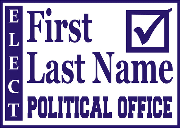 Political 18x24 Sign Design 3