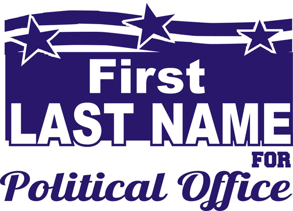 18x24 Political Sign Design 4