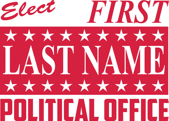 18x24 Political Sign Design 6