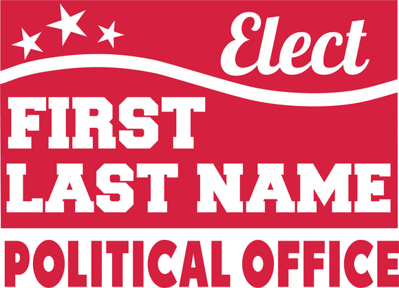 18x24 Political Sign Design 7