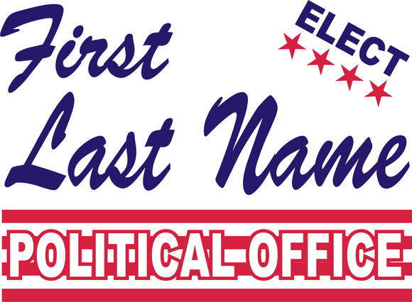 18x24 Two Color Political Sign Design 5