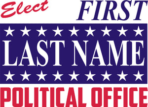18x24 Two Color Political Sign Design 6