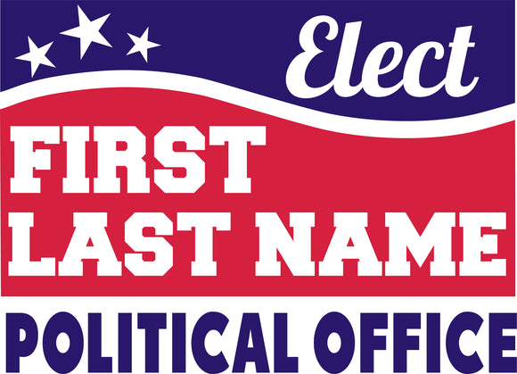 18x24 Two Color Political Sign Design 7