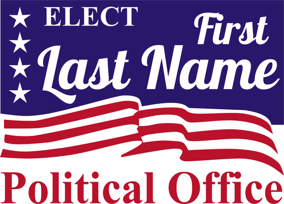18x24 Two Color Political Sign Design 1
