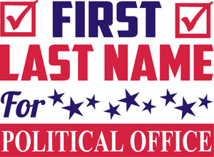 18x24 Two Color Political Sign Design 2