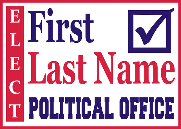 18x24 Two Color Political Sign Design 3