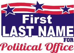 18x24 Two Color Political Sign Design 4