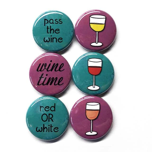 Wine Magnets or Wine Pinback Buttons