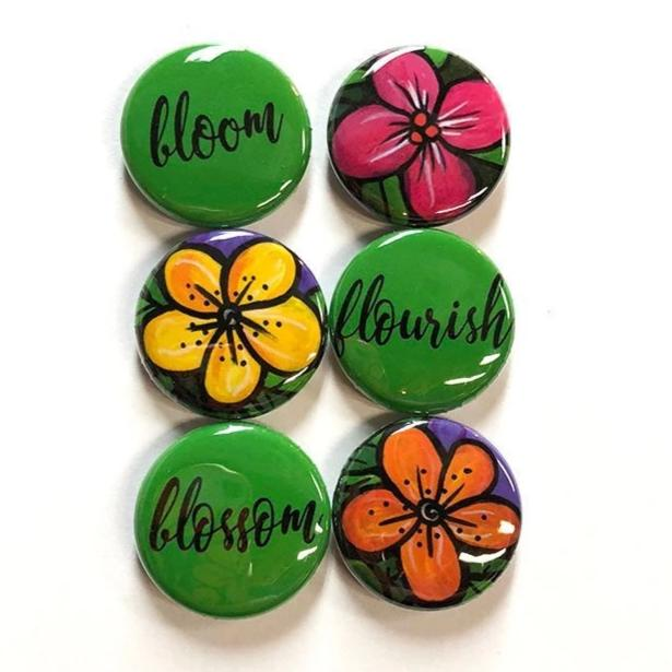 Flowers and Words Magnets or Pin Back Buttons - Flourish Blossom Bloom