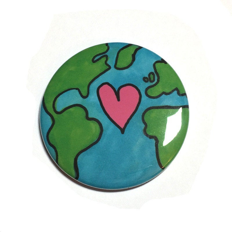 Earth Day Pin or Magnet
