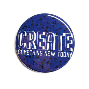 Create Magnet, Pin Back Button or Pocket Mirror -  Make Art Every Day