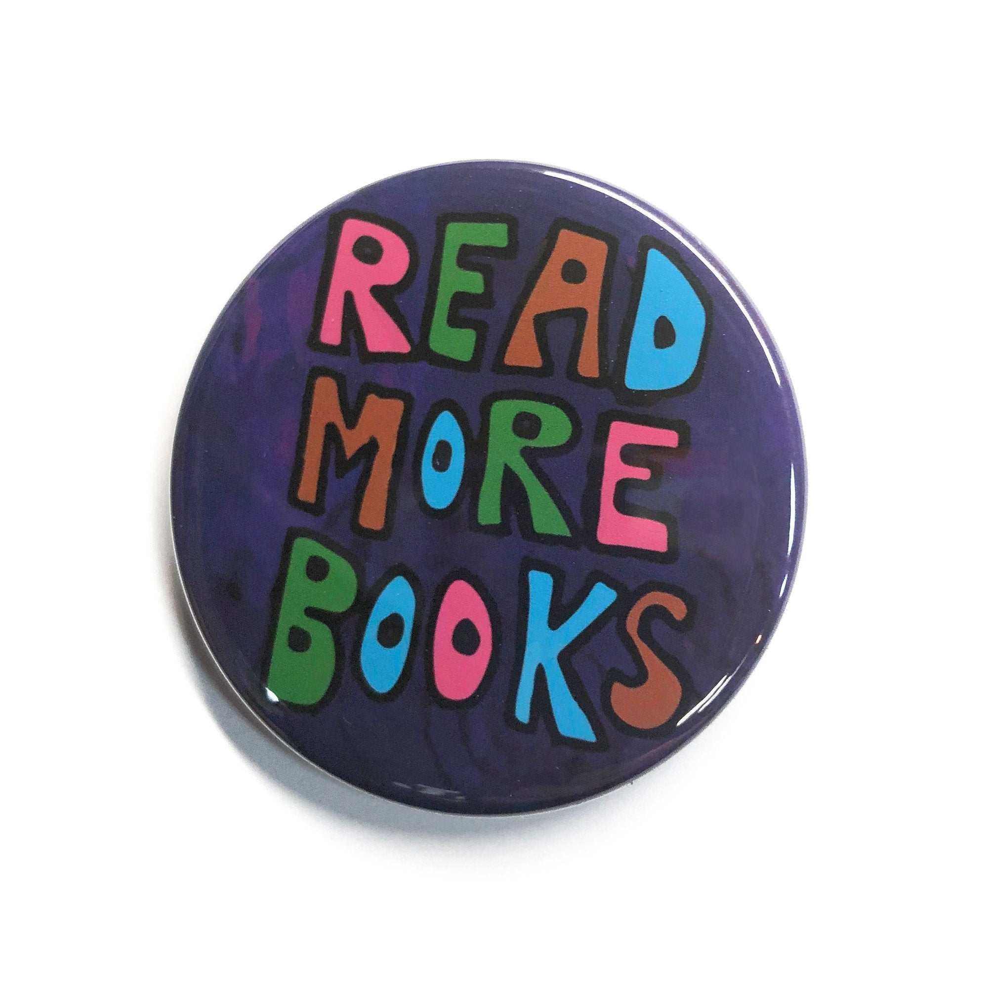 Read More Books Pin Back Button, Fridge Magnet, or Pocket Mirror