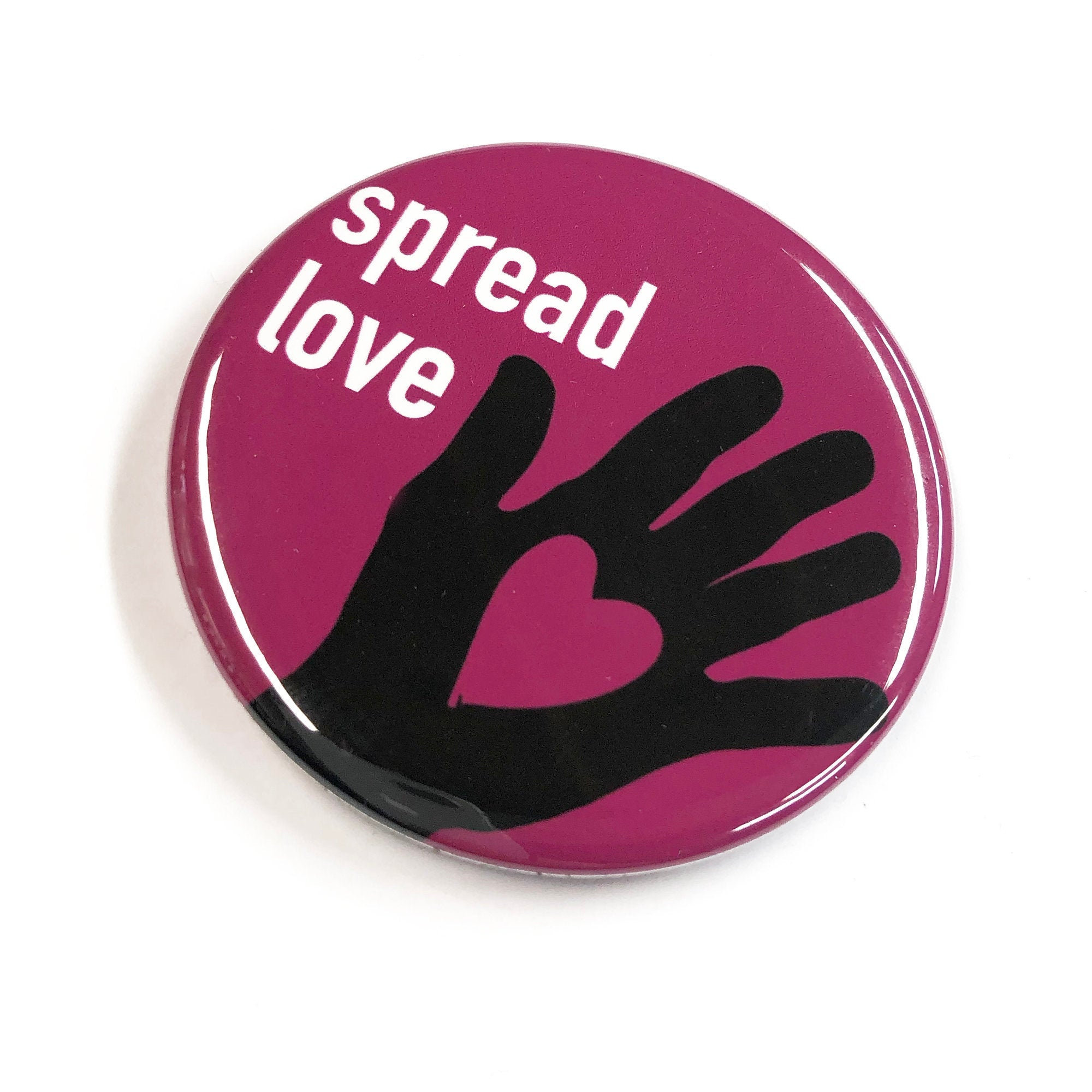 Spread Love Magnet, Pin Back Button or Pocket Mirror