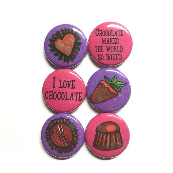 Chocolate Magnets or Pinback Buttons - set of 6 magnet or pin set, candy, for chocolate lover gift, food, kitchen, fridge or refrigerator