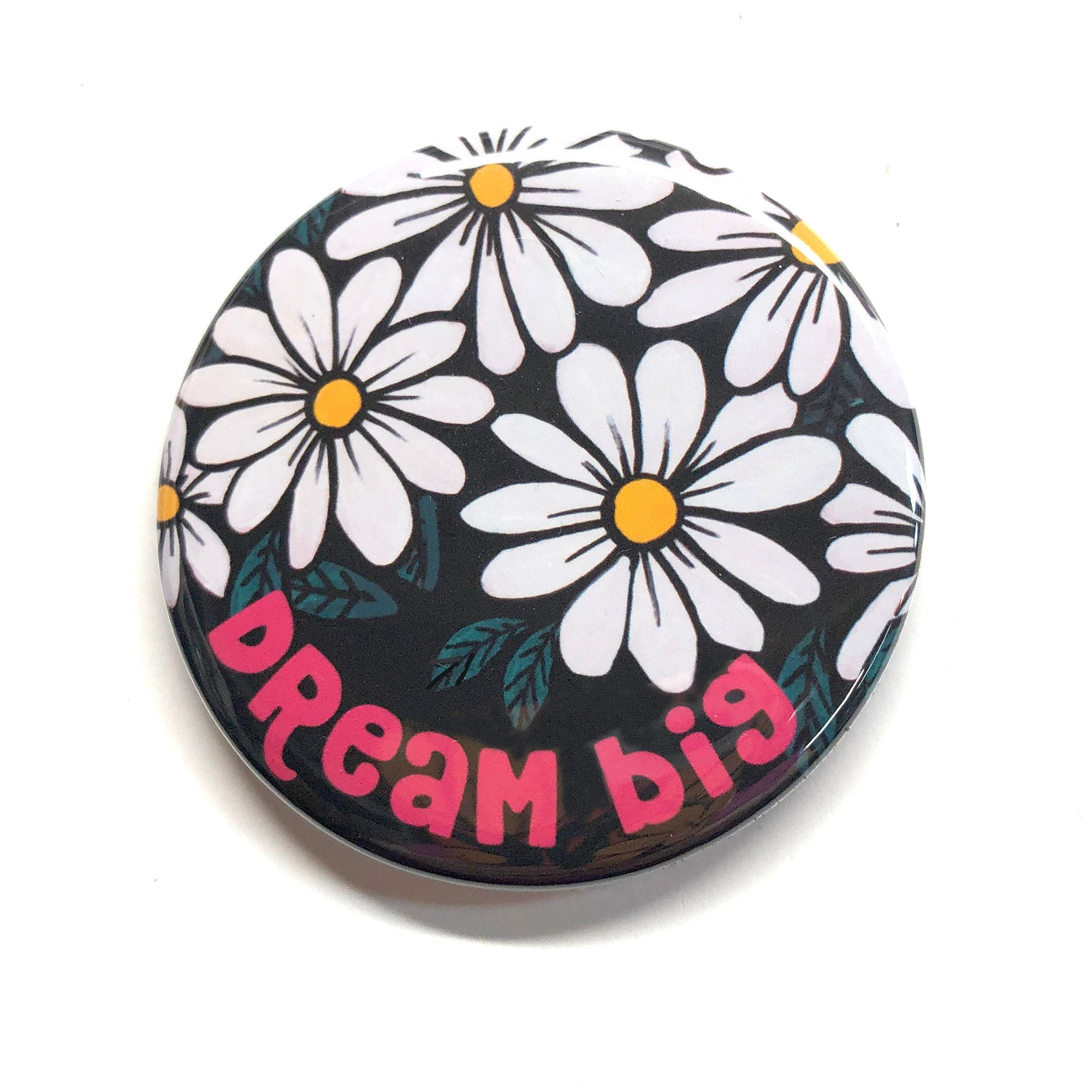Dream Big Magnet, Mirror, or Pin