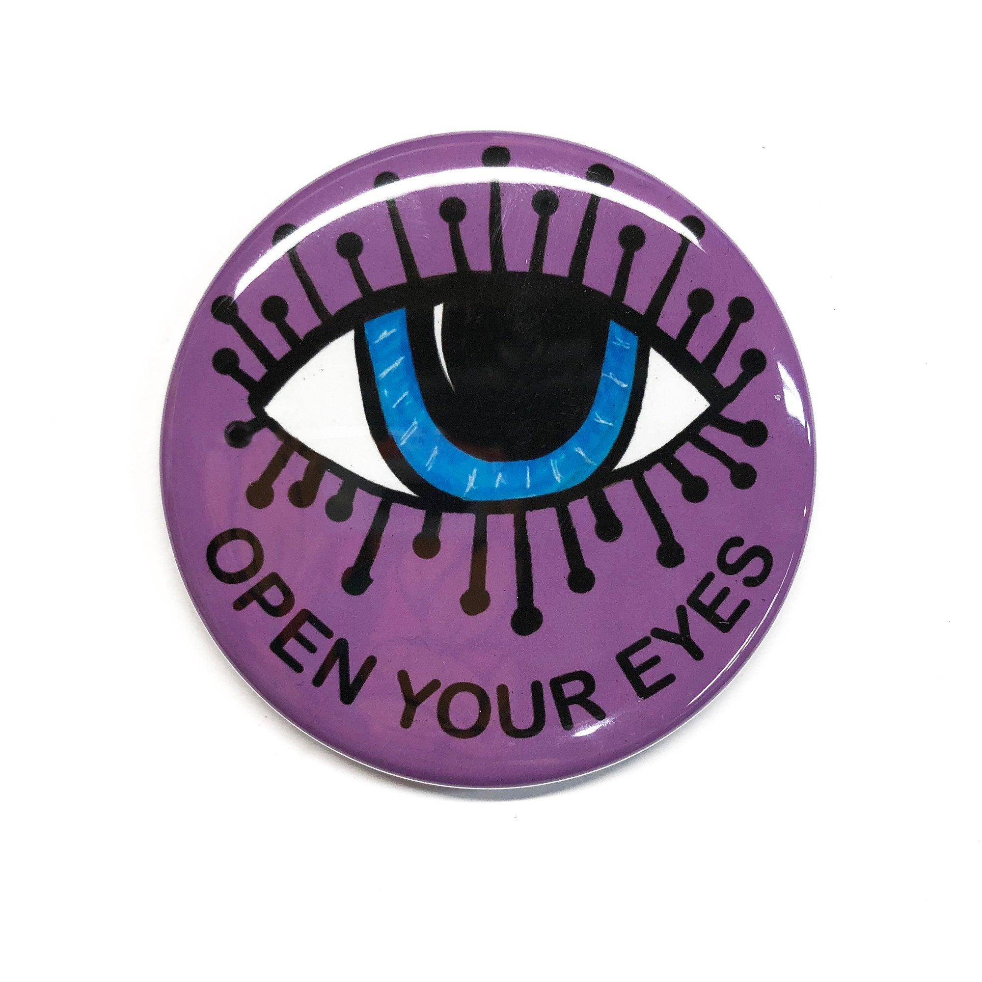 Open Your Eyes Pin, Magnet, or Mirror