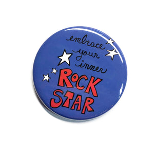 Embrace Your Inner Rock Star Magnet, Pin, or Mirror