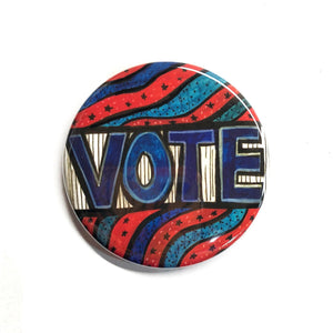 Vote Pin Back Button or Magnet