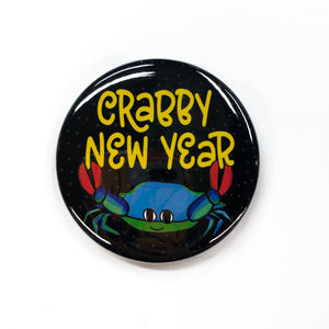 Crabby New Year Pin Back Button, Magnet, or Pocket Mirror