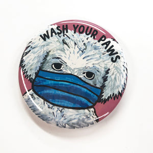Wash Your Paws Pin or Magnet - Wash Your Hands