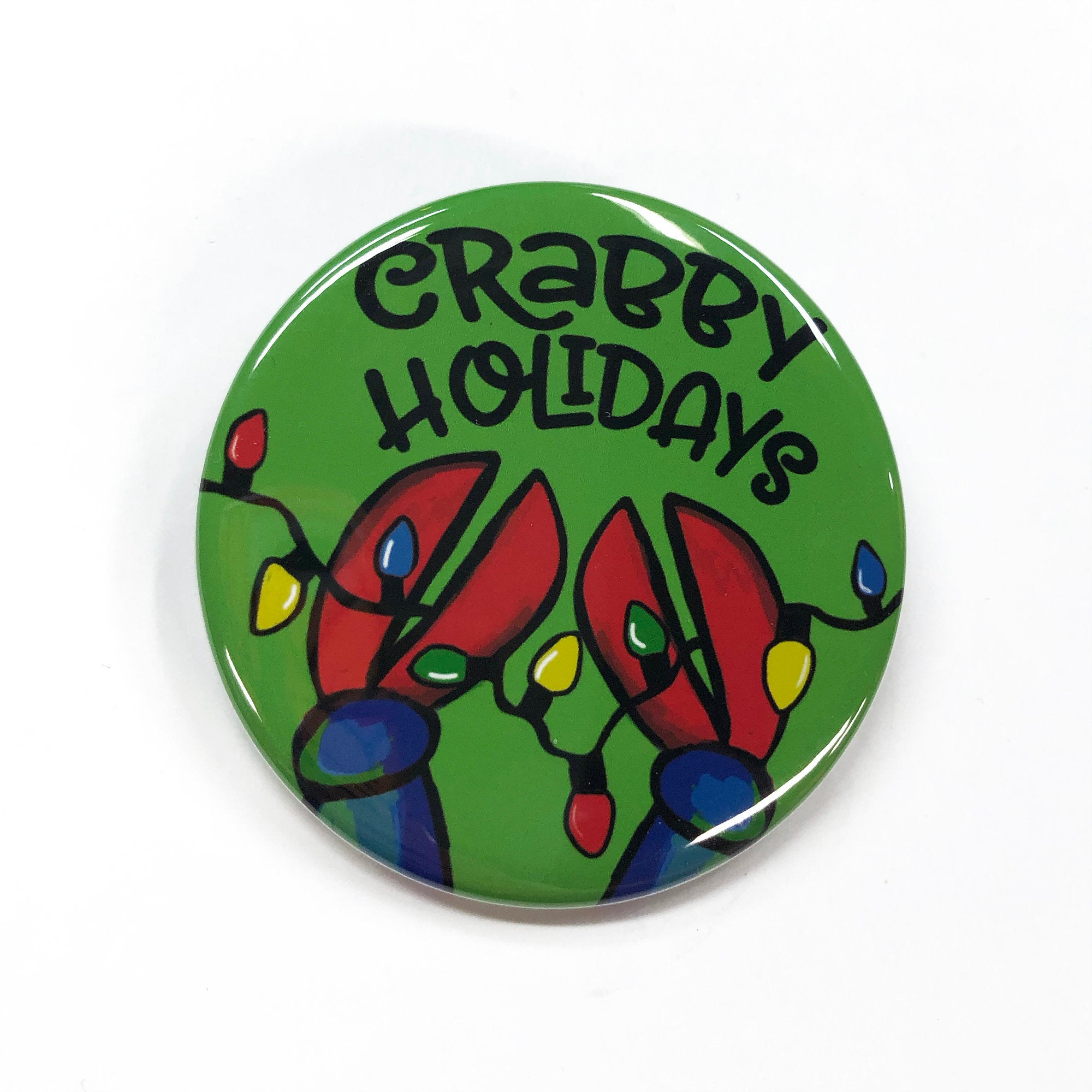 Crabby Holidays Pin Back Button, Magnet, or Pocket Mirror