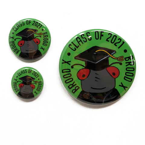 Brood X - Class of 2021 - Magnets, Pins, or Pocket Mirrors