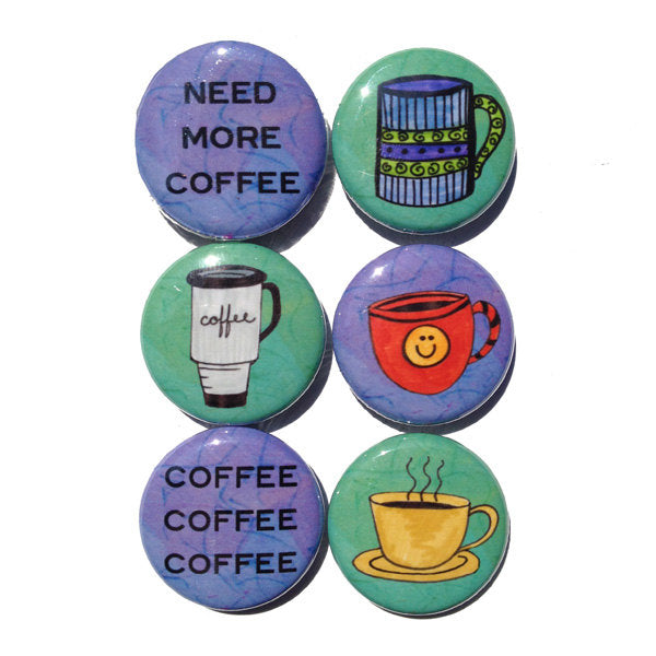 Coffee Magnets or Pin Back Buttons - Set of 6 Cute Coffee Designs for Coffee Lover