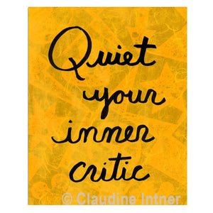 Quiet Your Inner Critic Print