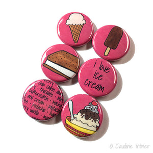 I love Ice Cream Magnets or Pins