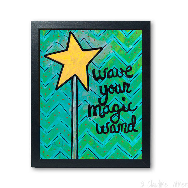 Wave Your Magic Wand Print - Fairy Princess or Fairy Godmother Art