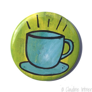 Coffee Magnet, Mirror, or Pin