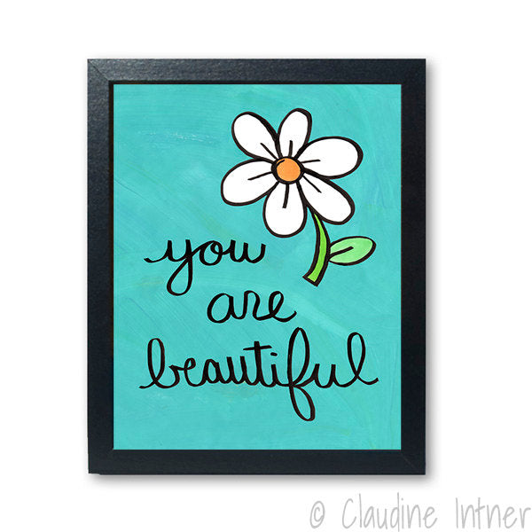You Are Beautiful Print - Self Care